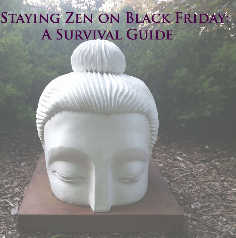Staying Zen on Black Friday